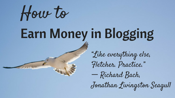 How to Earn Money in Blogging