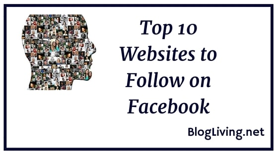 Top 10 Websites to Follow on Facebook