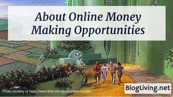 About Online Money Making Opportunities