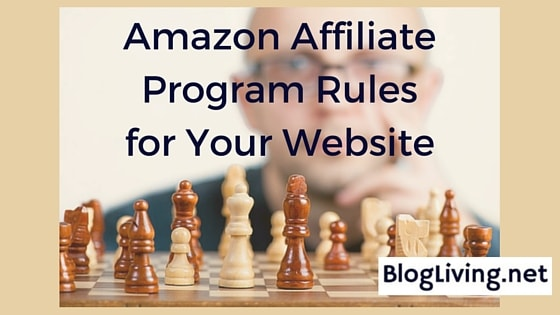 Amazon Affiliate Program Rules for Your Website