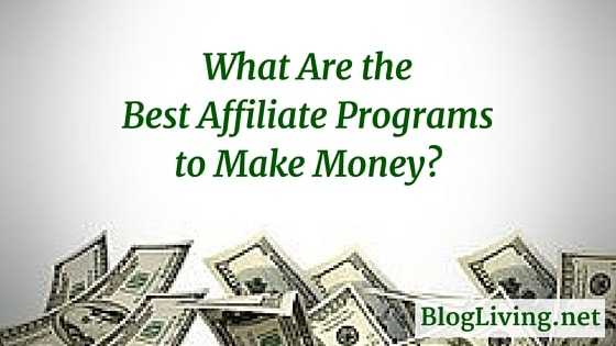 Top ten money making affiliate programs