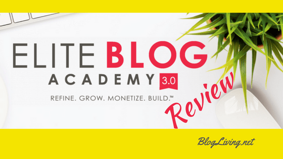 Elite Blog Academy 3.0 Review