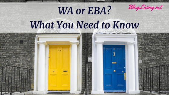 WA or EBA What You Need to Know